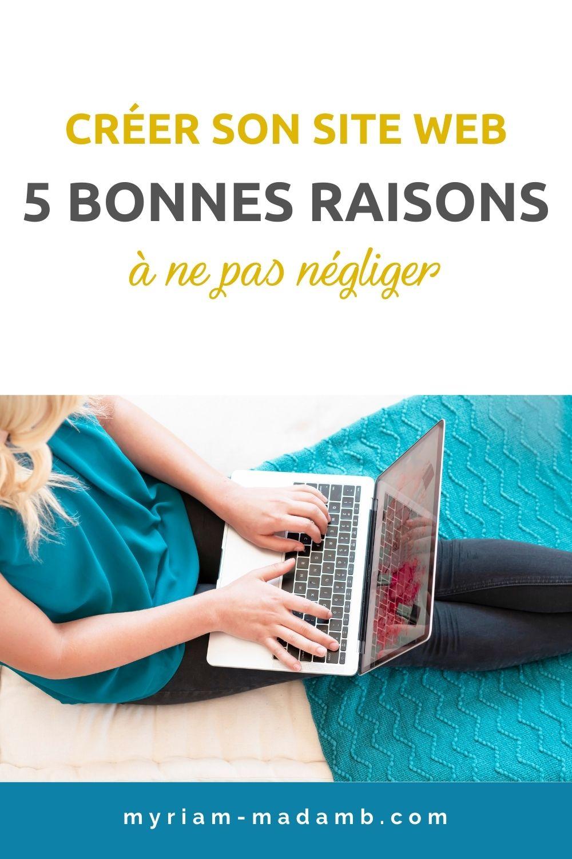 5-bonnes-raisons-de-creer-ton-site-web