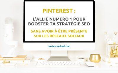 Pinterest : L'allié numéro 1 pour booster ta stratégie SEO sans avoir à être présente sur les réseaux sociaux