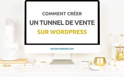 Comment créer un tunnel de vente sur WordPress ?