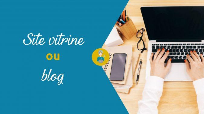 Site Vitrine ou Blog : que faut-il choisir ?